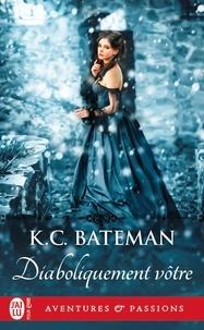 K. C. Bateman - Diaboliquement vôtre.