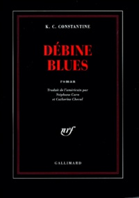 K. C. Constantine - Débine blues.