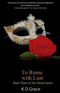K D Grace - To Rome With Lust.
