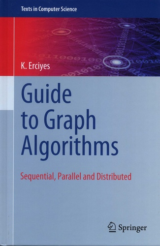K Erciyes - Guide to Graph Algorithms - Sequential, Parallel and Distributed.