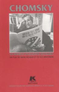 K films - Chomsky, les médias et les illusions nécessaires.