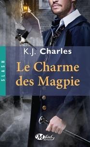 Le Charme des Magpie - K-J Charles | Showmesound.org