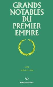 Goodtastepolice.fr Grands notables du Premier Empire - Tome 16, Loire, Saône-et-Loire Image