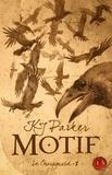 K. J. Parker - Motif - Tome 2, Le Charognard.
