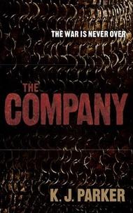 K. J. Parker - The Company.