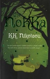 K K Nikolaou - The Nokka.