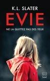 K-L Slater - Evie.