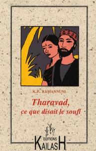 K.P. Ramanunni - Tharavad - Ce que disait le soufi.