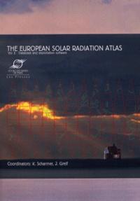 The European Solar Radiation Atlas. Volume 2, Database and Exploitation Software, Edition en anglais, Avec CD-Rom - K. Scharmer   Showmesound.org
