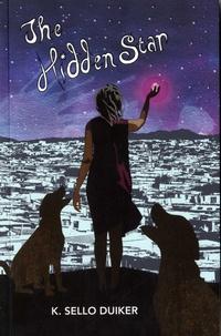 K. Sello Duiker - The Hidden Star.