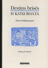 Destins brisés. Edition bilingue français-grec.pdf