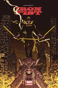 Kaare Kyle Andrews - Iron Fist Tome 2 : .