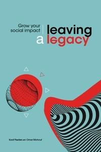 Leaving a legacy- Grow Your Social Impact - Kaat Peeters | Showmesound.org