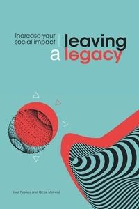 Kaat Peeters et Omar Mohout - Leaving a legacy - Increase Your Social Impact.