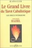 Kabaleb - Le grand livre du Tarot Cabalistique - Les Dieux intérieurs.
