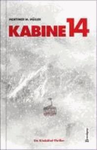 Kabine 14 - Ein Kitzbühel-Thriller.