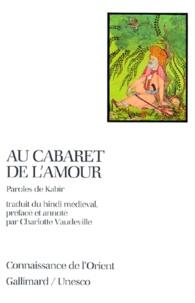 Kabîr - Au cabaret de l'amour.