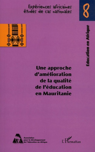 Kabule Weva et  Collectif - Une approche d'amélioration de la qualité de l'éducation en Mauritanie.