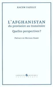 Livre en espagnol à télécharger gratuitement L'Afghanistan, du provisoire au transitoire