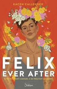 Kacen Callender - Felix Ever After.