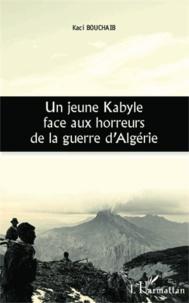 Checkpointfrance.fr Un jeune kabyle face aux horreurs de la guerre d'Algérie Image