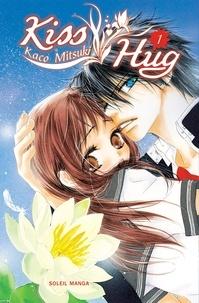 Kaco Mitsuki - Kiss Hug Tome 1 : .