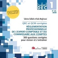 Kada Meghraoui et Sabrina Sabbah - Réglementation professionnelle de l'expert-comptable et du commissaire aux comptes DEC 1 - 300 questions corrigées pour réviser et s'entraîner.