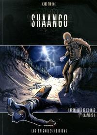 Kade et  Tir - Shaango  : Chroniques de l'orage - Tome 1.