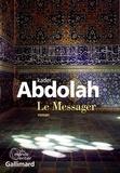 Kader Abdolah - Le messager.