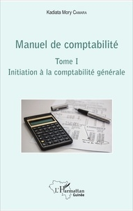 Manuel de comptabilité - Tome 1, Initiation à la comptabilité générale.pdf
