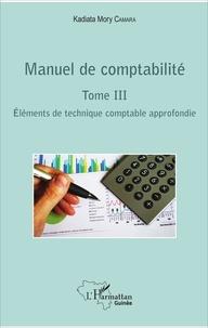 Alixetmika.fr Manuel de comptabilité - Tome 3, Eléments de technique comptable approfondie Image