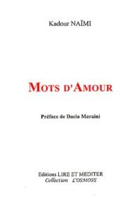 Kadour Naïmi - Mots d'amour.