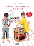 Kadre Spitz et Kristina Tort - Ma petite cuisine de chef - Avec des maxi-stickers.