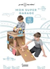 Mon super garage - Avec des maxi-stickers.pdf