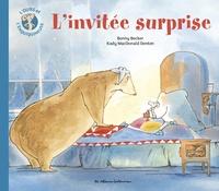 Kady MacDonald Denton et Bonny Becker - L'ours et l'enquiquineuse  : L'invité surprise.