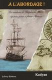 Kadyan - A l'abordage ! - Les aventures de Théophraste Merlot, capitaine pirate et femme d'honneur.