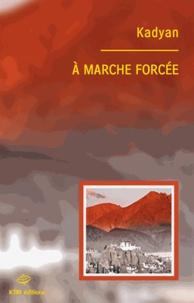 Kadyan - A marche forcée.