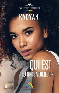 Kadyan Kadyan et Homoromance Éditions - Qui est Florence Vermeer ?.