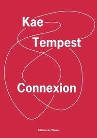 Kae Tempest - Connexion.