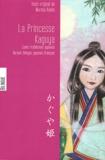 Kaeko Murata - La Princesse Kaguya - Edition bilingue français-japonais.