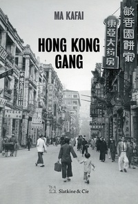Kafai Ma - Hong Kong Gang.