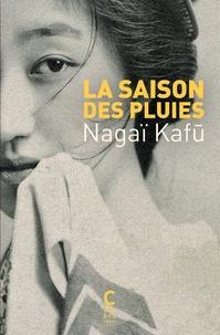 Kafû Nagaï - La saison des pluies.