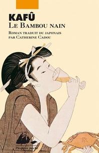 Kafû Nagai - Le bambou nain.