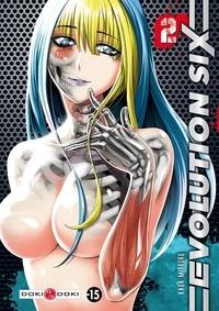 Kaga Mitsuru - Evolution Six Tome 2 : .
