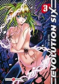Kaga Mitsuru - Evolution Six Tome 3 : .