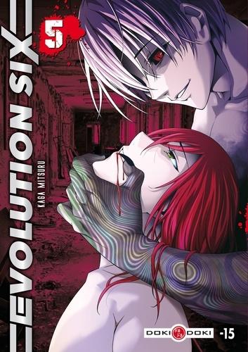 Kaga Mitsuru - Evolution Six Tome 5 : .