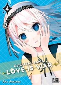 Aka Akasaka - Kaguya-sama: Love is War 4 : Kaguya-sama: Love is War T04.