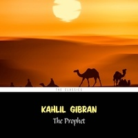 Kahlil Gibran et Adam Santoni - The Prophet.