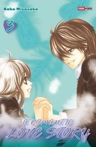 Kaho Miyasaka - A romantic love story T03.