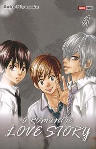 Kaho Miyasaka et Arnaud Takahashi - A romantic love story Tome 9 : .